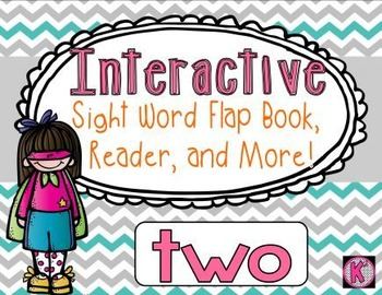 Sight Word: TWO - Interactive Flap Book, Reader, and More!