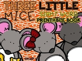 """Sight Word Take Home Practice Book - """"Three Little Mice"""" {EMERGENT READER}"""