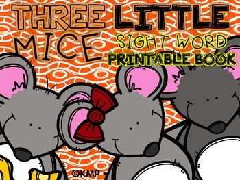 """Sight Word Take Home Practice Book - """"Three Little Mice"""" {"""