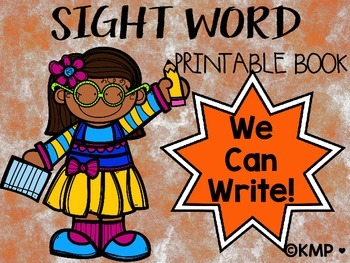 """Sight Word Take Home Practice Book - """"We Can Write"""" {EMERGENT READER}"""