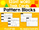 Sight Word Task Cards: Pattern Blocks Fry's 2nd 100