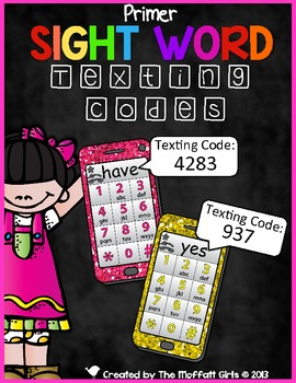 Sight Word Texting Codes (Primer)