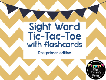 Sight Word Tic Tac Toe with Flashcards- Pre Primer