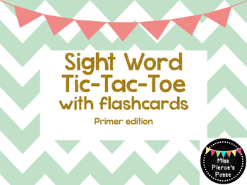Sight Word Tic Tac Toe with Flashcards- Primer