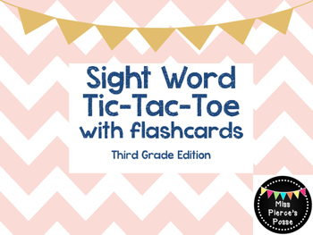 Sight Word Tic Tac Toe with Flashcards- Third Grade