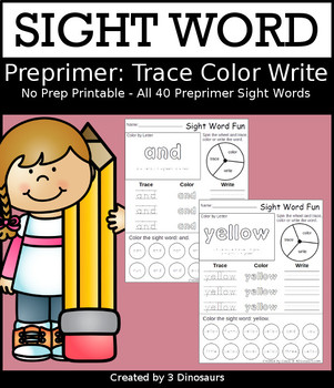 Sight Word Trace, Color and Write: Dolch Preprimer