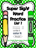 Super Sight Word Practice - List 1