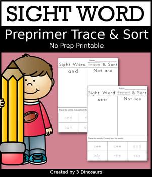 Sight Word Trace & Sort: Dolch Preprimer