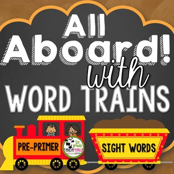 Sight Word Trains~Word Wall, Games and Centers {Pre-Primer Words}
