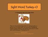 Sight Word Turkey-O   A Thanksgiving Sight Word Bingo Game