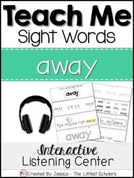 Teach Me Sight Words: AWAY [Interactive Center with Printables and Audio]