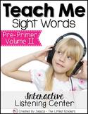 Teach Me Sight Words: Pre-Primer Volume II [Center with Pr