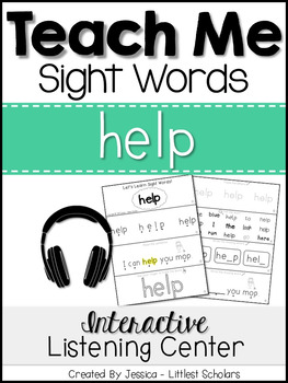 Teach Me Sight Words: HELP [Interactive Center with Printables and Audio]