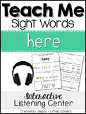 Teach Me Sight Words: HERE [Interactive Center with Printables and Audio]