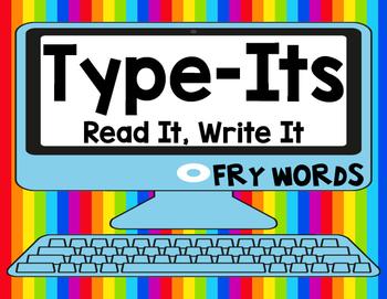 Sight Word Type It, Read It, Write It! Literacy Station SECOND 100 FRY Words