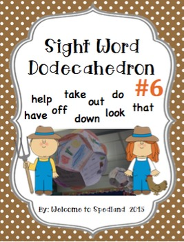 Sight Word Dodecahedron 6
