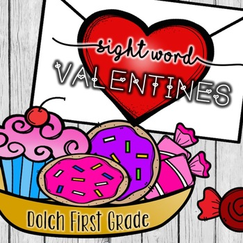 Sight Word Valentines: First Grade - Differentiation included!