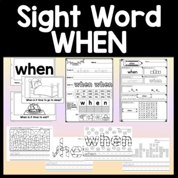 Sight Word WHEN {2 Sight Word Books and 4 Worksheets!}