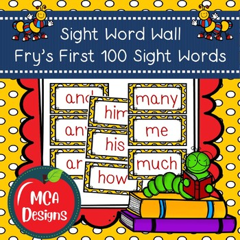 Sight Word Wall - Fry's First 100!