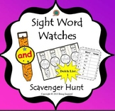 Sight Word Watches - Scavenger Hunt Fun! (Dolch List 1)