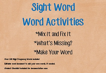 Sight Word--Word Activities:  Mix It Fix It, What's Missing?, Make Your Word
