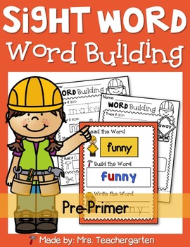 Sight Word - Word Building (Pre-Primer)