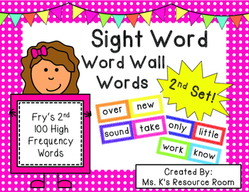 Sight Word Word Wall Words- Fry's 2nd 100 High Frequency Words and Checklist