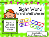 Sight Word Word Wall Words- Fry's 1st 100 High Frequency Words and Checklist