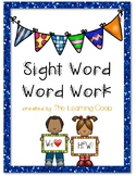 Sight Word Word Work