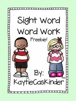 Sight Word: Word Work:Freebie
