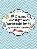 Sight Word Work - 25 Engaging Worksheets from Dolch List