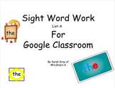 Sight Word Work- List A