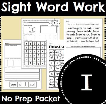 Sight Word Work: I