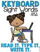 Sight Word Work Keyboard List 2