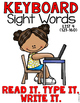 Sight Word Work Keyboard List 4