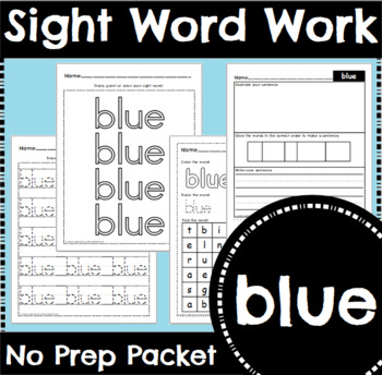 Sight Word Work: blue