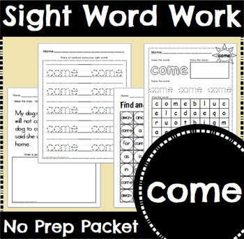 Sight Word Work: come