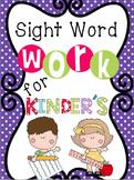 Sight Word Work for Kindergarten {**Includes Reading Wonders Words**}
