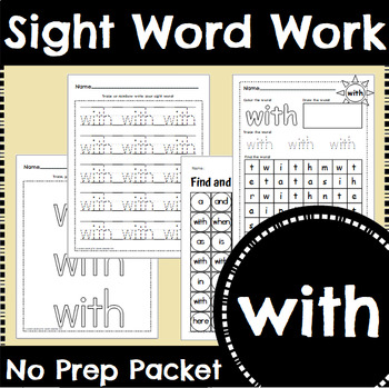 Sight Word Work: with