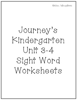 Sight Word Worksheet-Journeys Kindergarten Unit 3 & 4
