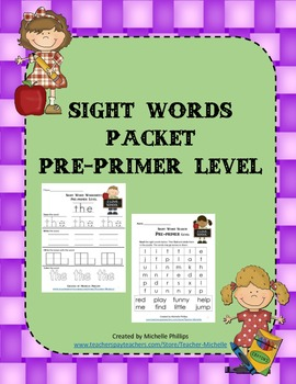 Sight Word Worksheet Packet  - Pre-Primer Level