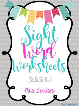 Sight Word Worksheets {1st 100 Fry Words}