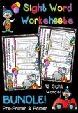 Sight Word Worksheets BUNDLE - Pre-Primer & Primer Edition