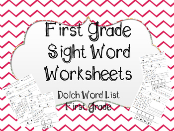 Sight Word Worksheets- First Grade Dolch Word List