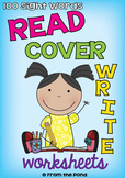 Sight Word Spelling Worksheets - Read Cover Write!