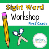 Sight Word Workshop - First Grade