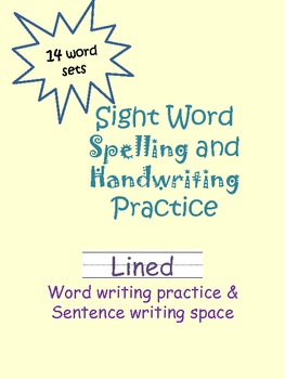 Sight Word Write & Sentence Create- Great for Homework!