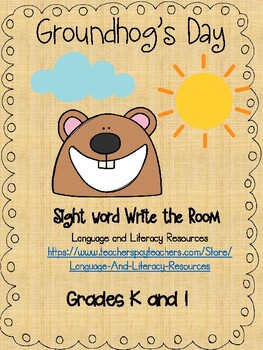 Sight Word Write the Room-Groundhog's Day Edition