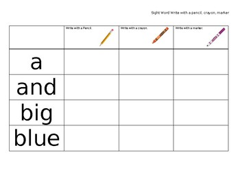 """Sight Word """"Write with a pencil, crayon, marker"""""""