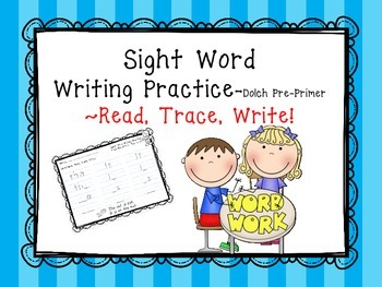 Sight Word Writing Practice- Dolch PRE-PRIMER List